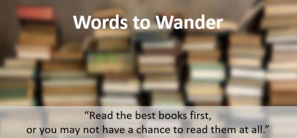 books. Words to Wander