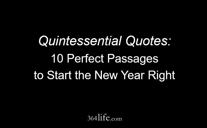 Quintessential Quotes - 364life.com